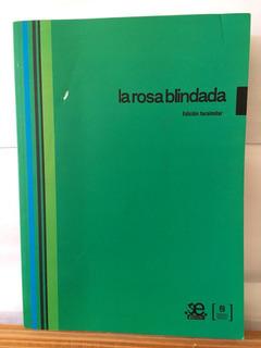La Rosa Blindada - Ed Facsimilar - Biblioteca Nacional