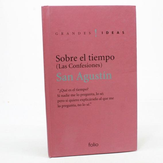 Sobre El Tiempo Las Confesiones San Agustin Tapa Dura B7s