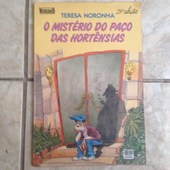 Livro O Mistério Do Paço Das Hortênsias Teresa Noronha 28ªed