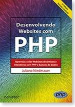 Desenvolvendo Websites Com Php 3ª Edição Juliano Niederauer