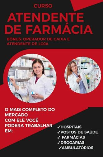 Imagem 1 de 4 de 3 Cursos Por Um Único Preço Atendente De Farmácia!!!