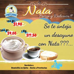 Nata - Queso 1kg 500g 100g 70g Cafeterias Quito Domicilio