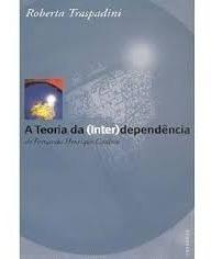 Livro A Teoria Da (inter)dependência De Fernando Henrique Ca