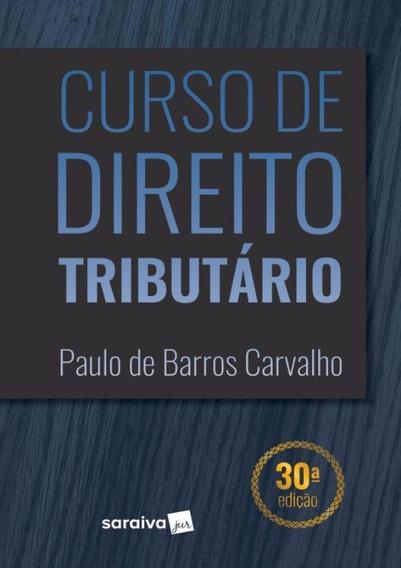 Curso De Direito Tributario - 30ª Ed.