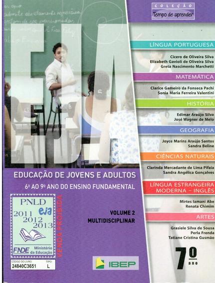 Livro Eja Educação De Jovens E Adultos (7.o Ano) - 496 Pag.