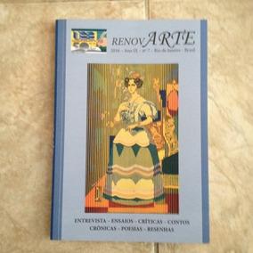 Livro Renovarte 2016 Nª7 Ensaios Críticas Contos Crônicas