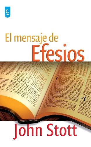 Imagen 1 de 3 de Mensaje De Efesios, Stott