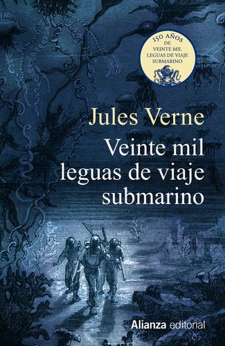 Imagen 1 de 3 de Veinte Mil Leguas De Viaje Submarino, Verne, Alianza