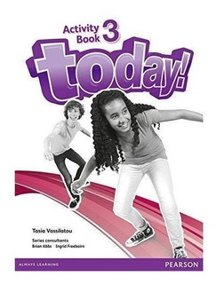 Today! 3 - Activity Book - Pearson