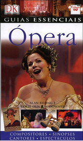 Livro Guias Essenciais Ópera Música