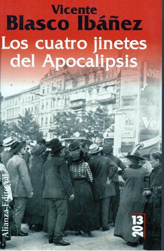 Los Cuatro Jinetes Del Apocalipsis - Blasco Ibáñez- Alianza