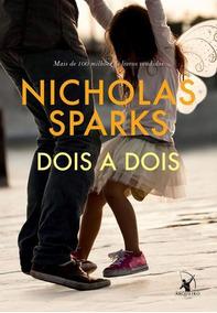 Dois A Dois - Nicholas Sparks - Arqueiro - Livro
