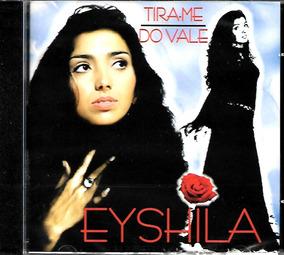 Cd Eyshila Tira-me Do Vale Mk .biblos