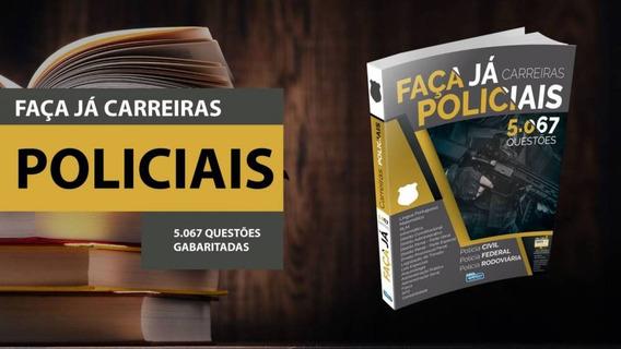 Apostila Faça Já - Carreiras Policiais (5.067 Questões)