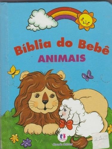 Livro Bíblia Do Bebê Animais - Robin Currie / 2009