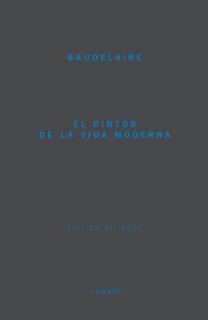 El Pintor De La Vida Moderna, Charles Baudelaire, Langre