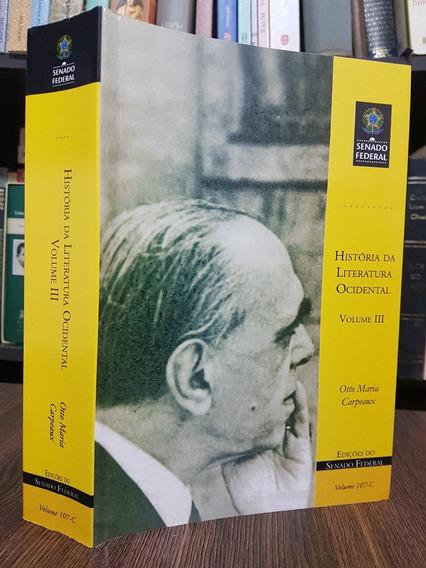 História Da Literatura Ocidental Vol 3 - Otto M. Carpeux