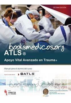Atls - Apoyo Vital Avanzado En Trauma - 10 Edicion - Libro!