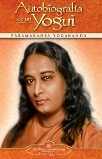 Autobiografía De Un Yogui - Paramahansa Yogananda - Nuevo