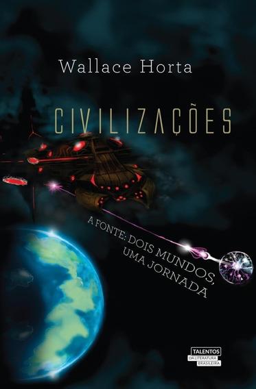 Civilizações - A Fonte - Dois Mundos, Uma Jornada