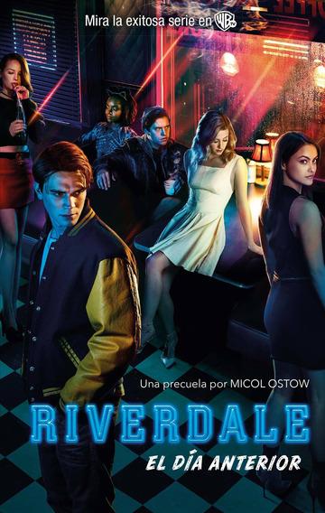 Libro Riverdale: Una Precuela Por Micol Ostow - Nuevo