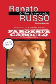 Renato Russo - O Filho Da Revolução - Edição Especial