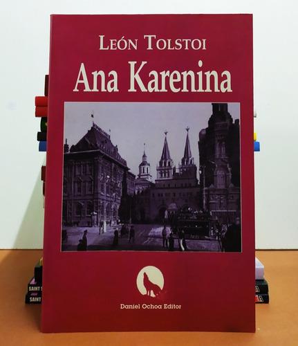 Ana Karenina - León Tolstoi - Ochoa
