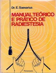 Manual Teórico E Prático De Radiestesia