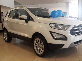 Ford Ecosport 1.5 Entrega Inmediata Anticipo 175.000 Cp-