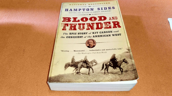 4704 Blood And Thunder Hampton Sides Anchor Books