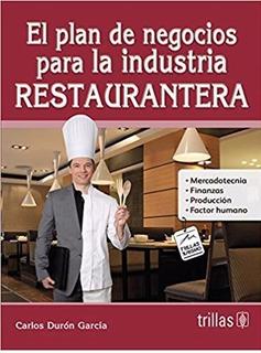 El Plan De Negocios Para La Industria Restaurantera Trillas