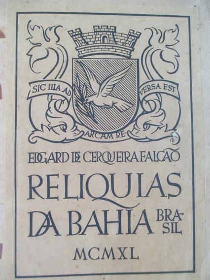 Livro Reliquias Da Bahia Raro Autografado 1940 Capa Em Couro