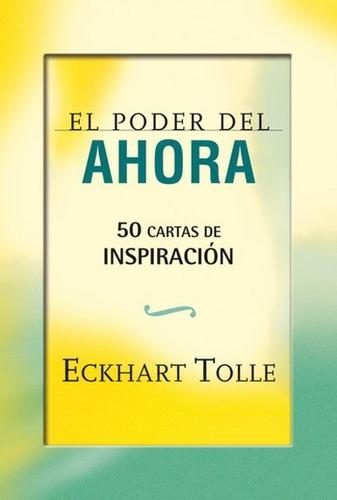 Imagen 1 de 1 de El Poder Del Ahora 50 Cartas De Inspiración - Eckhart Tolle