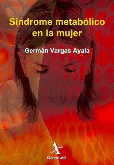 Libro Síndrome Metabólico En La Mujer Vargas