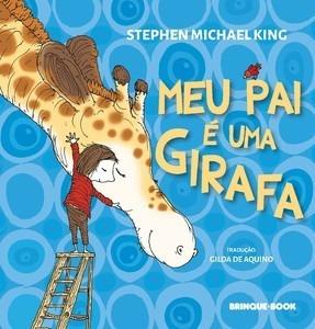 Meu Pai E Uma Girafa - Brinque Book
