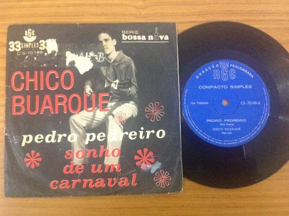 Compacto Chico Buarque Pedro Pedreiro (1o. Disco Original)