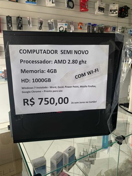 Computador Seminovo Amd 2.80 Ghz 4gb 1000gb Wifi + 2 Brindes