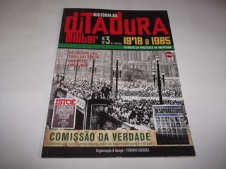 História Da Ditadura Militar -edição Completa De 1964 A 1985