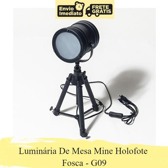 Luminária De Mesa Mine Holofote Fosca G09