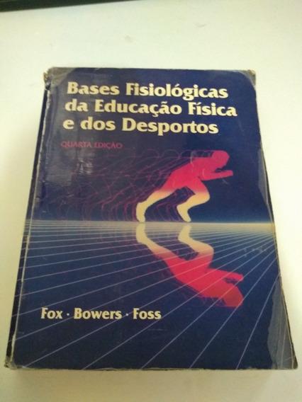 Base Fisiologicas Da Educacao Fisica E Ros Desportos