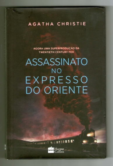 Assassinato No Expresso Do Oriente - Capa Dura - A. Christie