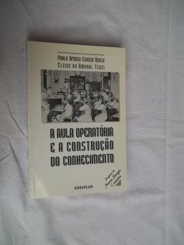 * A Aula Operatória E A Construção Do Conhecimento - Livro