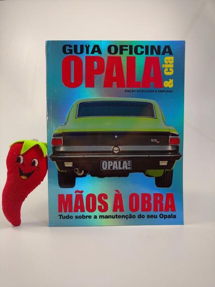 Revista Guia Oficina Opala & Cia Volume 2 (loja Do Zé)