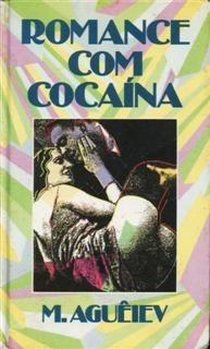 Romance Com Cocaína M. Aguêiev