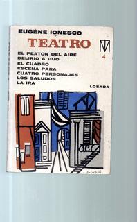 Teatro Eugene Ionesco Tomo 4 El Peaton Del Aire