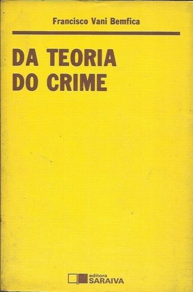 Da Teoria Do Crime - Francisco Vani Bemfica