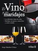 Libro El Vino Y Sus Maridajes *trs