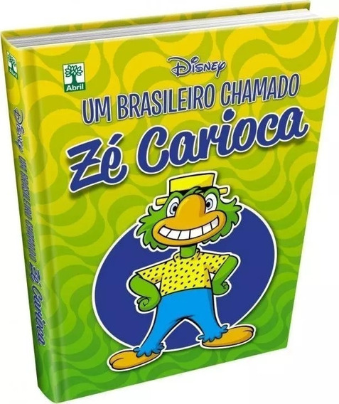 Kit 3 Livros Um Brasileiro Chamado Zé Carioca Cp Dura Novo