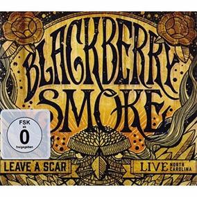 Leave A Scar: Live North Carolina Blackberry Smoke