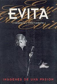 Evita . Imagen De Una Pasion